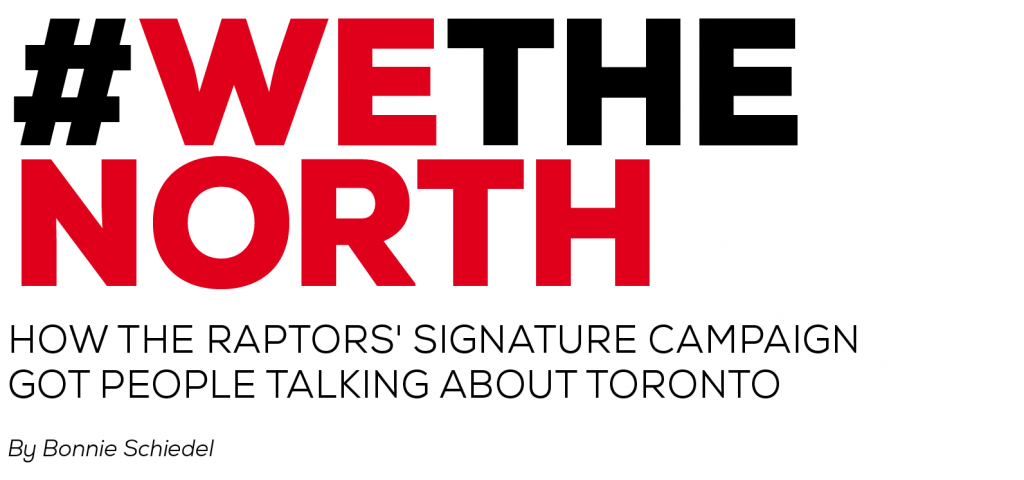 image of Toronto Raptors NBA team showing their success in using the 'We The North' hashtag