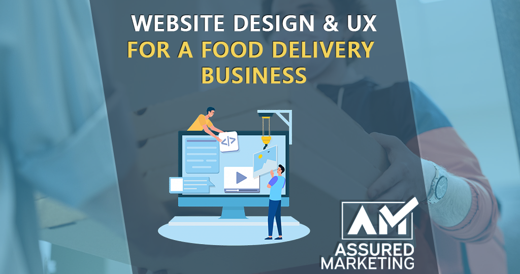 featured image for assured marketing blog on web design and ux for food businesses